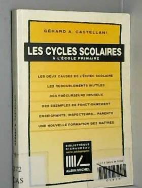 Castellani - Cycles scolaires à l'école primaire