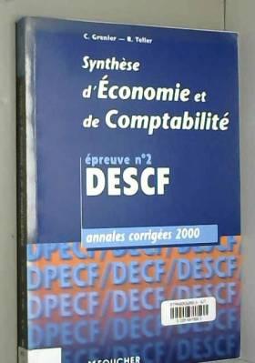 C. Grenier et R. Teller - Annales DECF, 2000 : synthèse économique et comptabilité, numéro 1