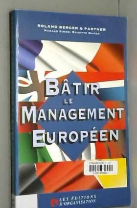 Mary-Manz Simon - Bâtir le management européen