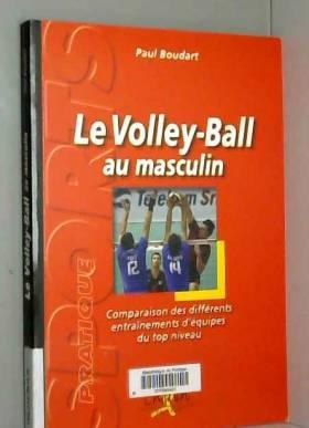 Paul Boudart - Volley-ball au masculin : Comparaison des différents entraînements d'équipes du top niveau