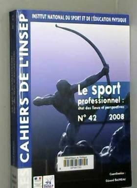 Gérard Barreau - Le sport professionnel état des lieux et perspectives