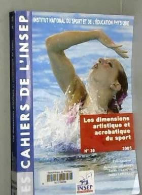 Jean-François Robin, Emilie François, Didier... - Les dimensions artistique et acrobatique du sport