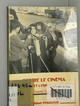 Josette Sultan - Ecrire le cinéma