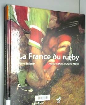 Michel Maliarevsky et Pascal Maître - La France du rugby