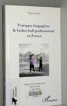 Fanny Martin - Pratiques langagières et basket-ball professionnel en France