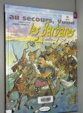 Au Secours Voila les Barbares