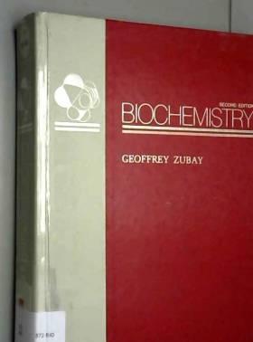 Geoffrey Zubay - Biochemistry