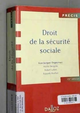 Jean-Jacques Dupeyroux, Michel Borgetto, Robert... - Droit de la Sécurité sociale