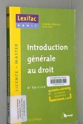 Muriel Parquet - Introduction générale au droit 6ème édition