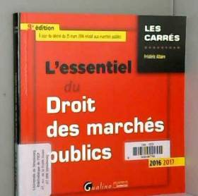 Frédéric Allaire - L'essentiel du Droit des marchés publics