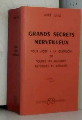 Grands Secrets merveilleux...