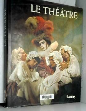 Le Théâtre (Bordas spectacles)