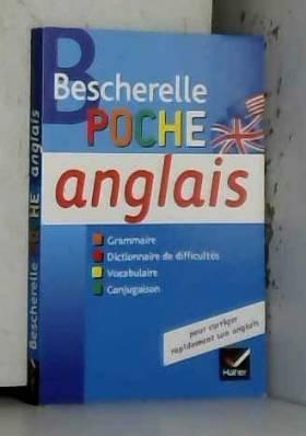 Bescherelle poche Anglais:...