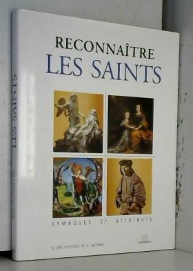 Reconnaitre les saints :...