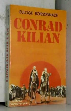 Conrad Kilian: Explorateur...