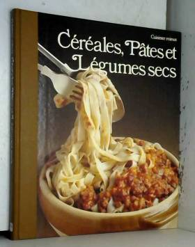 Céréales, pâtes et légumes...