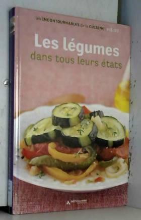 Les légumes dans tous leurs...