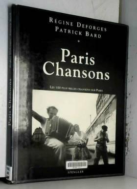 Paris chansons Les 100 plus...