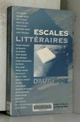 Collectif - Escales littéraires d'automne