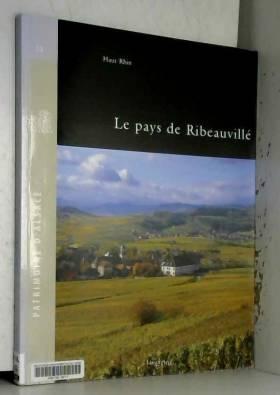 Marie-Philippe Scheurer, Collectif, Claude... - Le pays de Ribeauvillé