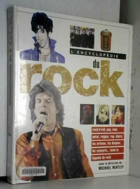Michael Heatley - L'Encyclopédie du rock