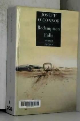 Joseph O'Connor et Carine Chichereau - Redemption Falls