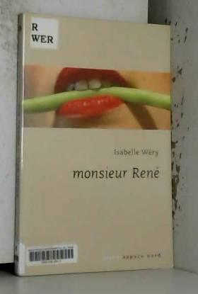 Isabelle Wery - Monsieur René