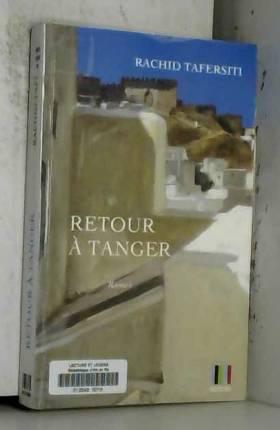 Rachid Tafersiti - Retour à Tanger