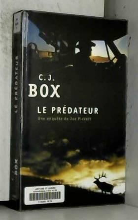 C. j. Box - Le Prédateur