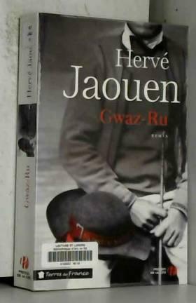 Hervé JAOUEN - Gwaz-Ru