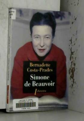 Bernadette Costa-Prades - Simone de Beauvoir
