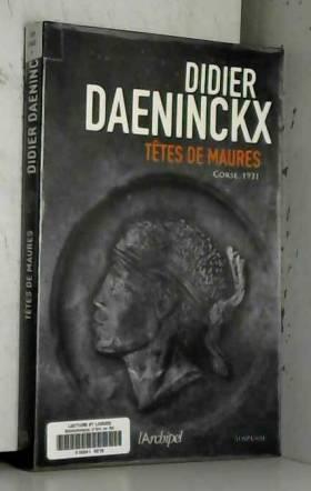 Didier Daeninckx - Têtes de Maures