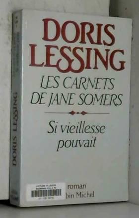 Doris Lessing - Les carnets de Jane Somers (Ancienne Edition)