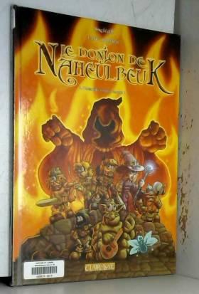 Le Donjon de Naheulbeuk,...