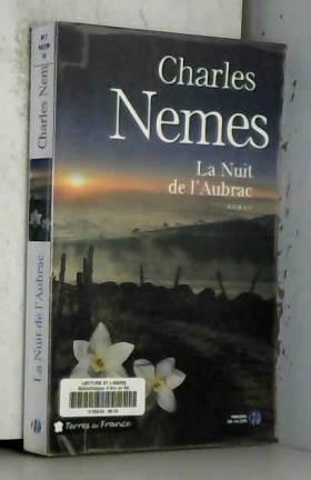 Charles NEMES - La Nuit de l'Aubrac