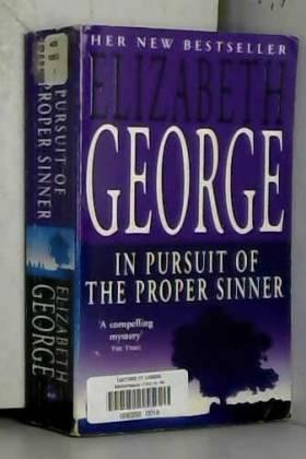 Elizabeth George - In Pursuit of the Proper Sinner