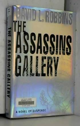 David L. Robbins - The Assassins Gallery