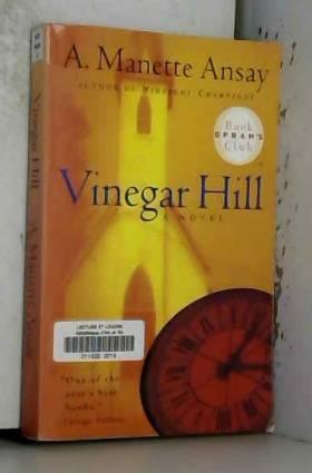 A. Manette Ansay et Ansay Mannette - Vinegar Hill