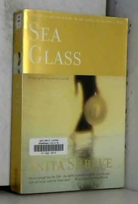 Anita Shreve - Sea Glass: A Novel