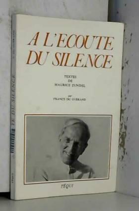 A L'ECOUTE DU SILENCE