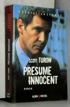 Scott Turow - Présumé innocent -nvelle édition-