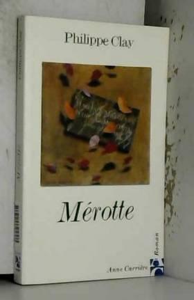 P. Clay - Merotte