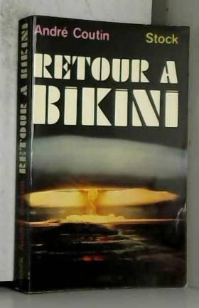 COUTIN ANDRE - RETOUR A BIKINI