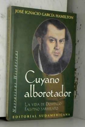 Jose Ignacio Garcia Hamilton - Cuyano alborotador / Troublemaker Cuyano