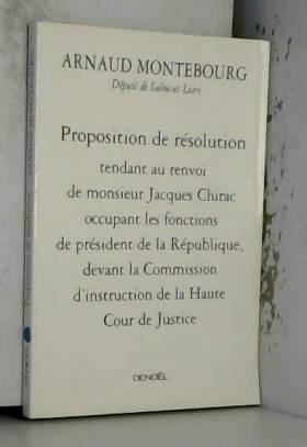 Arnaud Montebourg - Proposition de résolution