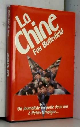 Butterfield Fox - Chine : Survivant dans la mer d'amertume [Relié] by Butterfield, Fox