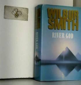Wilbur Smith - River God (Egyptian Novels) by Wilbur Smith (1993-03-26)