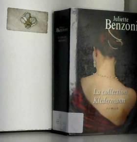 Juliette BENZONI - La collection Kleermann