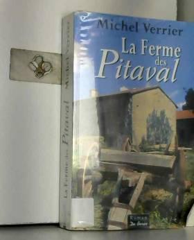 Michel Verrier - La Ferme des Pitaval