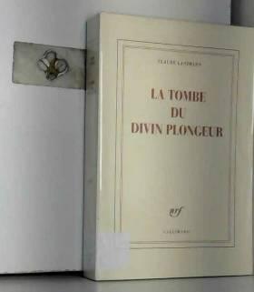 Claude Lanzmann - La Tombe du divin plongeur